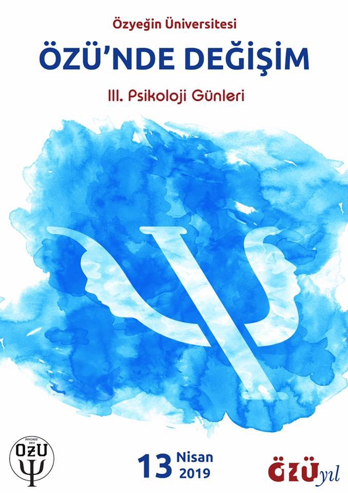 Özyeğin Üniversitesi III. Psikoloji Günü: Özü'nde Değişim