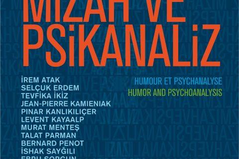 Mizah ve Psikanaliz - İstanbul Psikanaliz Derneği