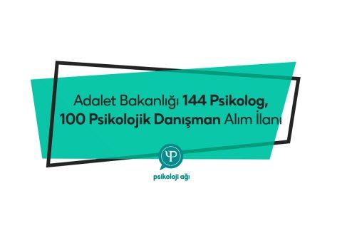 Adalet Bakanlığı 144 Psikolog, 100 Psikolojik Danışman Alım İlanı